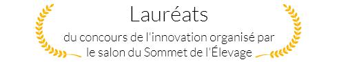 Lauréats du concours de l'innovation organisé par le salon du Sommet de l'Elevage. Nous serons au salon du 2 au 4 octobre 2019