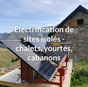 électrification pour sites isolés : chalets, yourtes, cabanons